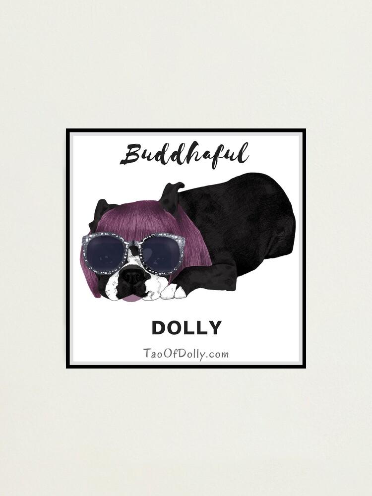 Alternate view of Buddhaful Dolly - Black Border Photographic Print