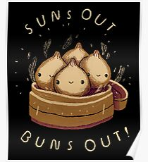 suns out buns out! Poster
