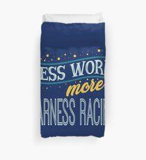 Less Work More Harness Racing Duvet Cover