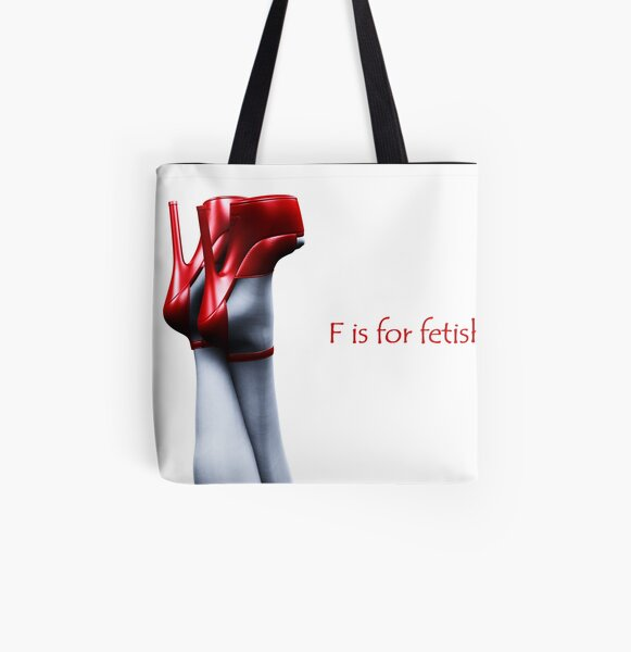 F is for fetish! All Over Print Tote Bag
