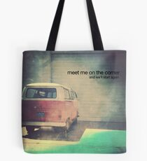 meet me on the corner Tote Bag