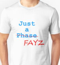 Just a FAYZ T-Shirt