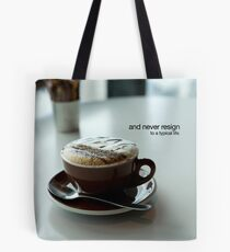 never resign Tote Bag
