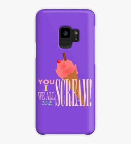 I SCREAM! Case/Skin for Samsung Galaxy