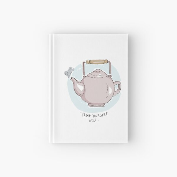 Treat yourself well Hardcover Journal