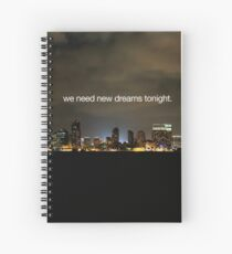 new dreams Spiral Notebook