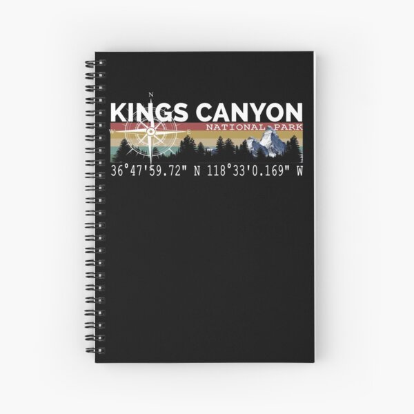 Kings Canyon National Park With Awesome GPS Location Design Spiral Notebook