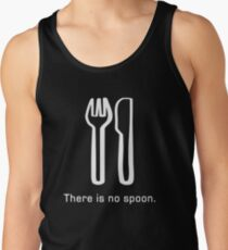 There is no spoon (Tee) Tank Top