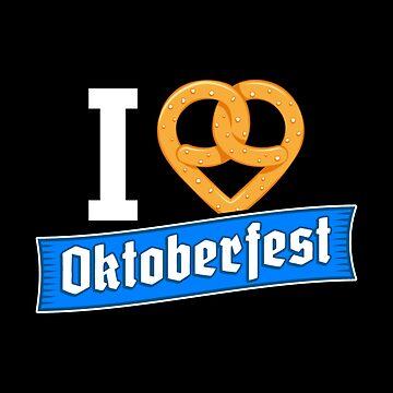 I Love Oktoberfest - Pretzel Puns Gift by yeoys
