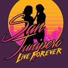 San Junipero - Live Forever by McPod