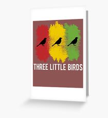 Three Little Birds Rasta Jamaica Chill Black History Greeting Card