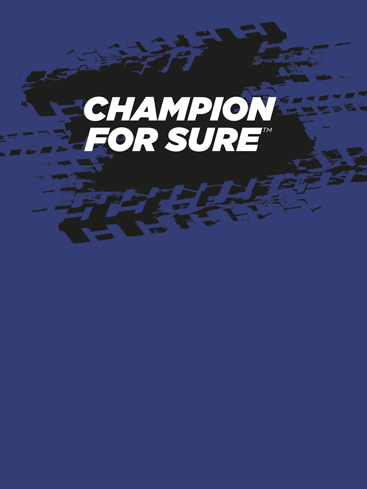 CHAMPION For Sure Motorsport T-Shirt by ForSure
