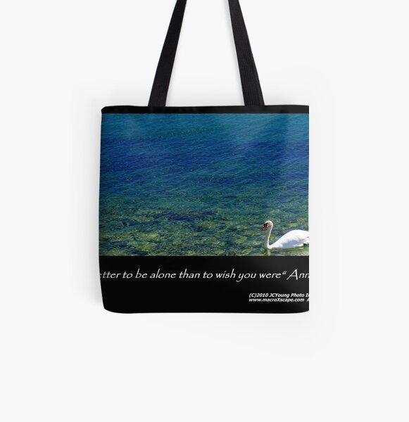 It's far better to be alone... All Over Print Tote Bag