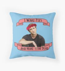 I Wake Pies and Make the Dead Throw Pillow