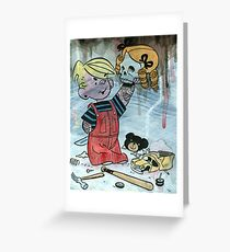 Dennis the Menace to Society Greeting Card