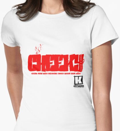 4 the cheeky one T-Shirt