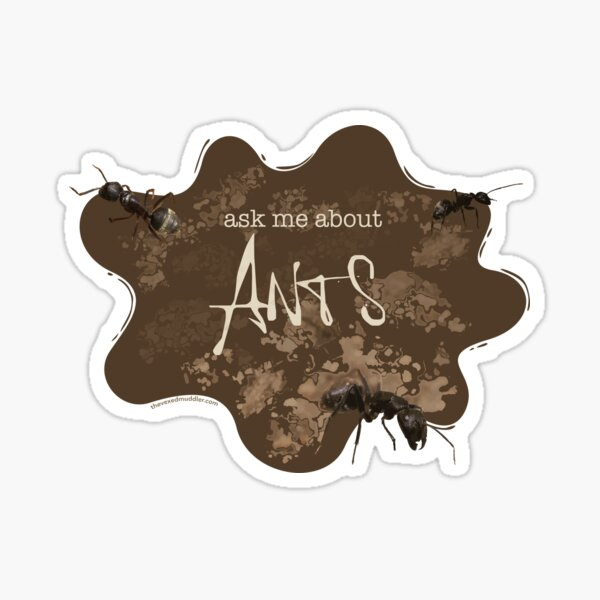 Ask me about ANTS Sticker