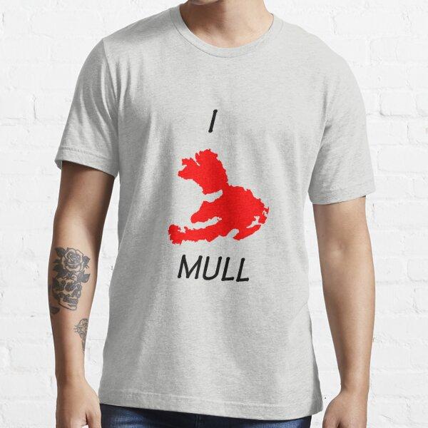 I love Mull Essential T-Shirt