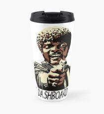 SAY DASHBOARD AGAIN Travel Mug