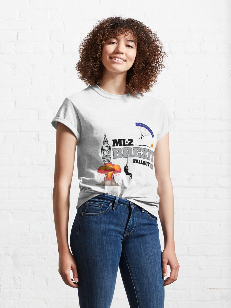 Alternate view of Funny Brexit tshirt - Uk Brexit Parody Shirt - United Kingdom Brexit t-shirt - Fun Brexit tee Classic T-Shirt