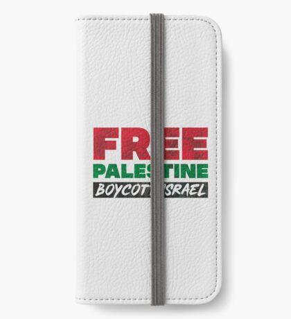 Free Palestine, Boycott Israel iPhone Wallet