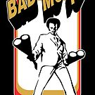 Bad Mo Fo by David Sanders