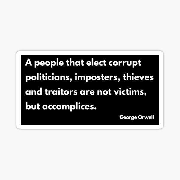 Orwell quote Sticker