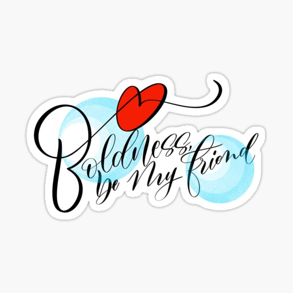 Boldness, be my friend Sticker