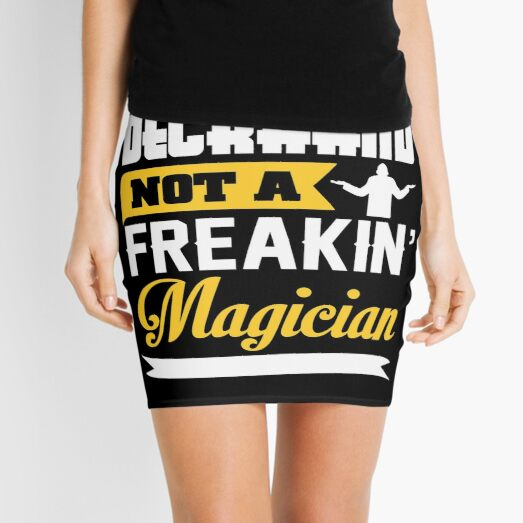 Deckhand Not A Freakin Magician Quote Mini Skirt