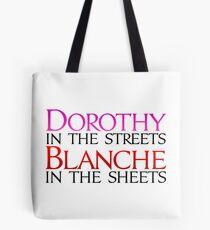 Dorothy in den Straßen Blanche in den Blättern - Golden Girls Tote Bag