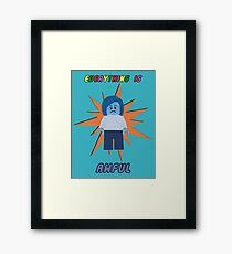 Everything is Awful Framed Print