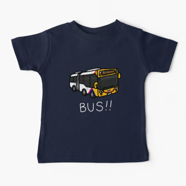 BUS BUS BUS Baby T-Shirt