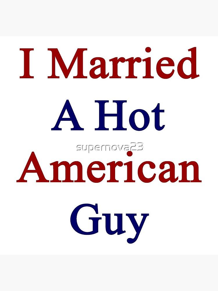 I Married A Hot American Guy von supernova23