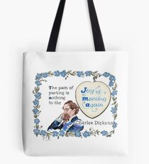 Charles Dickens Quotes - Meeting Again Tote Bag