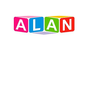 Hello My Name Is Alan Name Tag by efomylod