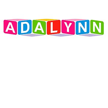Hello My Name Is Adalynn Name Tag by efomylod