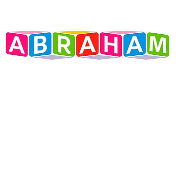 Hello My Name Is Abraham Name Tag by efomylod