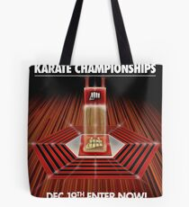 ALL VALLEY KARATE KID TOURAMENT POSTER Tote Bag