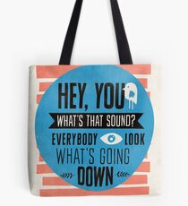 Hey You, What's that Sound? Tote Bag