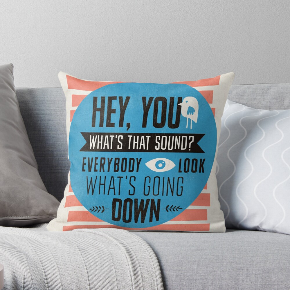 Hey You, What's that Sound? Throw Pillow