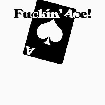 Fuckin' Ace! (II) by rachelyoung