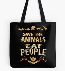 save the animals, EAT PEOPLE (4) Tote Bag