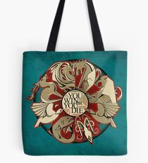 When You Play The Game... Tote Bag