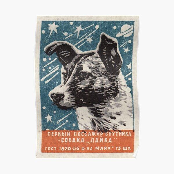 Laika the dog - Soviet Space Art, USSR Matchbox Design, 1957 Poster