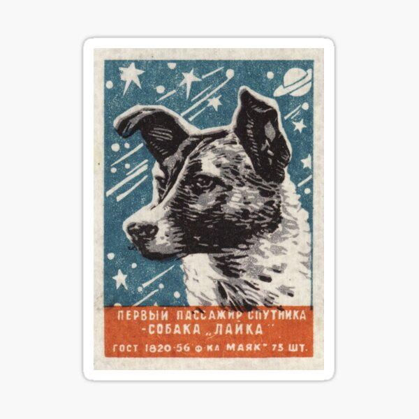 Laika the dog - Soviet Space Art, USSR Matchbox Design, 1957 Sticker