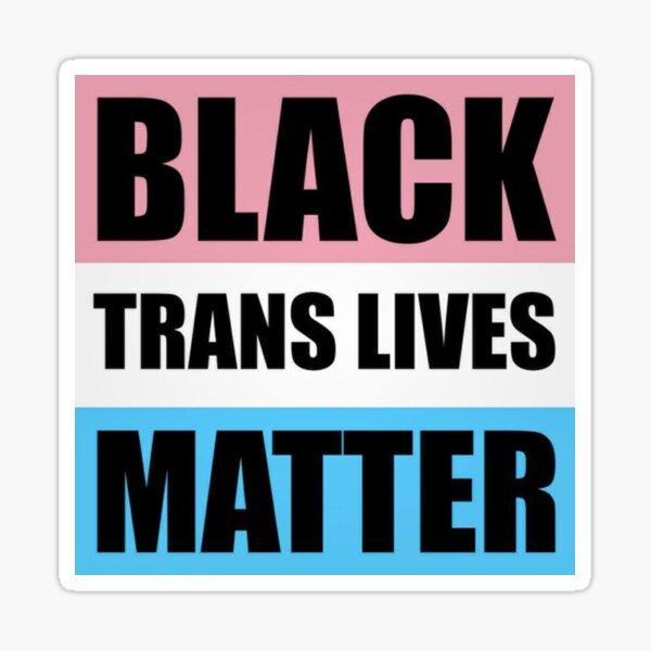 La materia de las vidas trans negras Pegatina