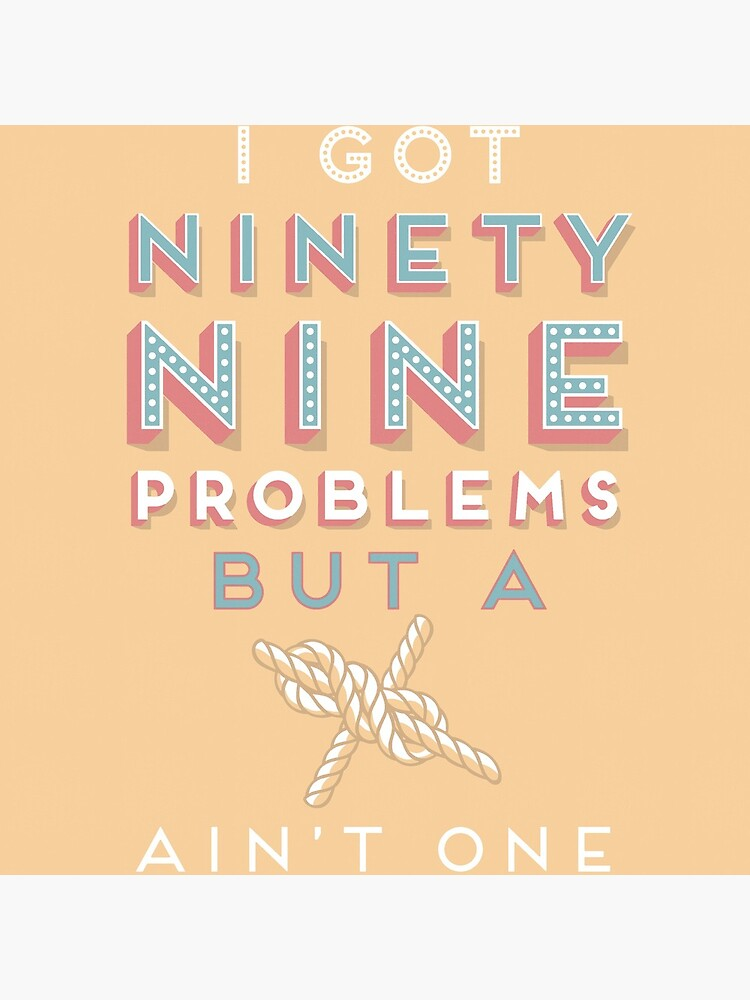 99 Problems But  A ___ Ain't One (Yachting edition) by swashandfold