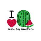 I Lubba Watermelon Third Culture Series by Carbon-Fibre Media