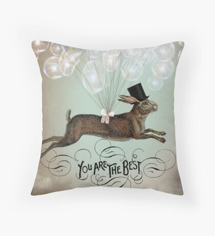 You're the best! Throw Pillow