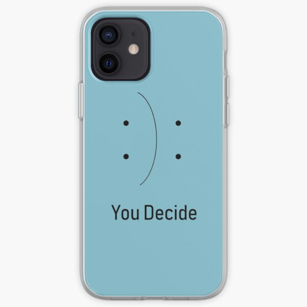 You decide design iPhone Soft Case